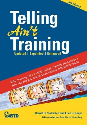 RECOMMENDED READING: TELLING AIN'T TRAINING