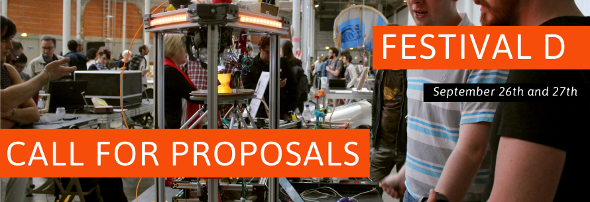 Festival D - Call For Proposals