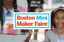 Mini Maker Faire Boston