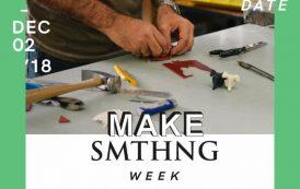 MAKE SMTHNG Week!